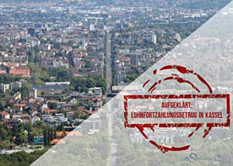 Lohnfortzahlungsbetrug in Kassel